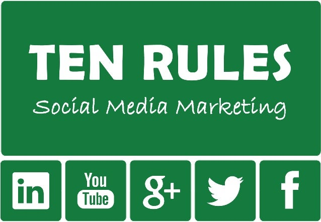 Rule # 1: Content is king Content is everything. Unlike traditional advertising, social media gave power to people. They v...