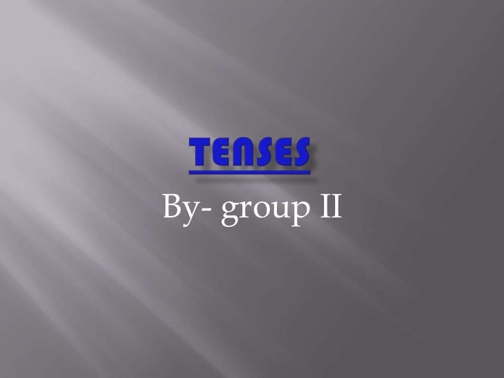 By- group II