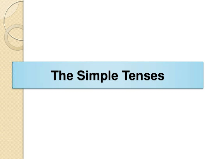 Tenses of the Verb!
