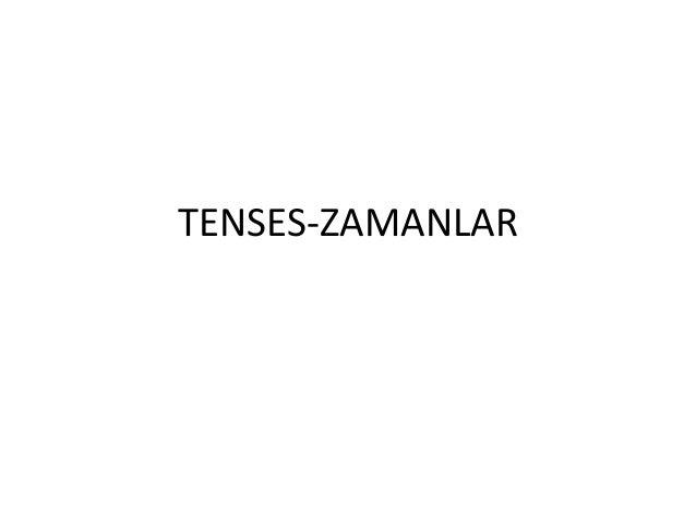 TENSES-ZAMANLAR