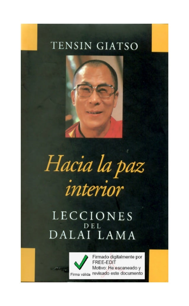 Hacia La Paz Interior. Lecciones Del Dalai Lama de Tensin Giatso