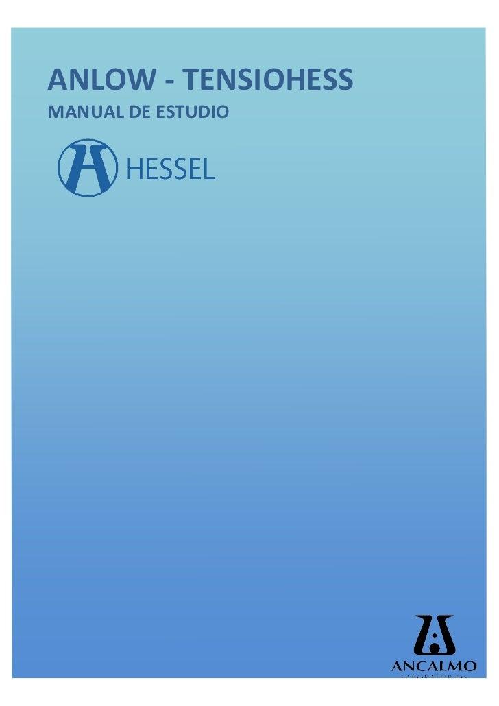 ANLOW -‐ TENSIOHESS MANUAL DE ESTUDIO
