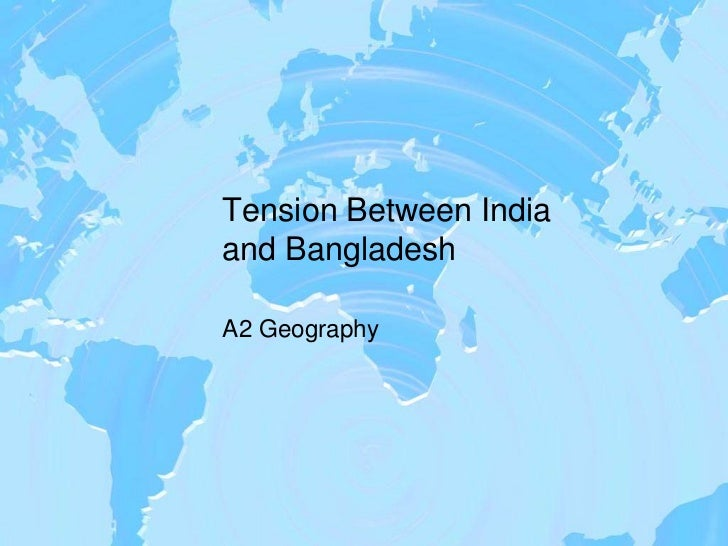 Tension between india and bangladesh