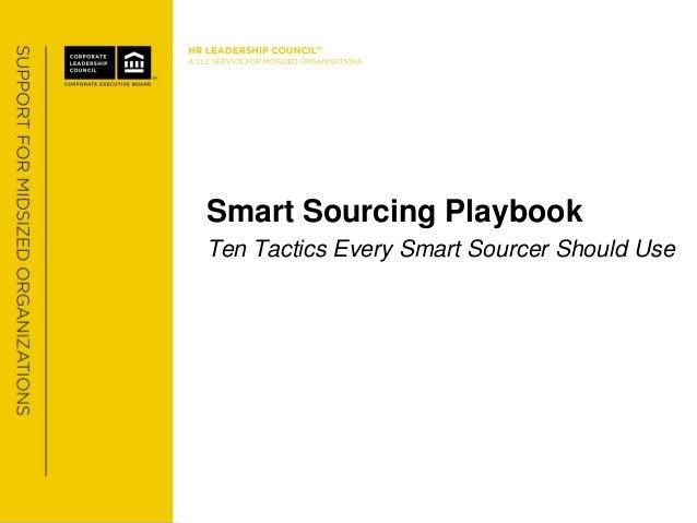 Smart Sourcing PlaybookTen Tactics Every Smart Sourcer Should Use