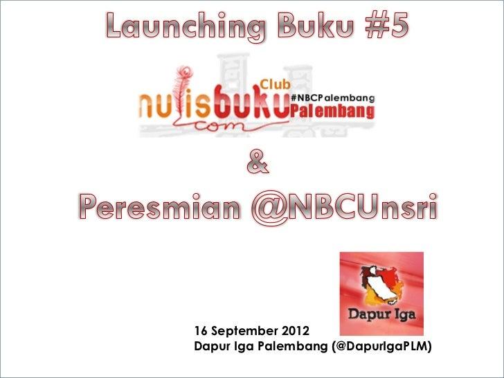 16 September 2012Dapur Iga Palembang (@DapurIgaPLM)