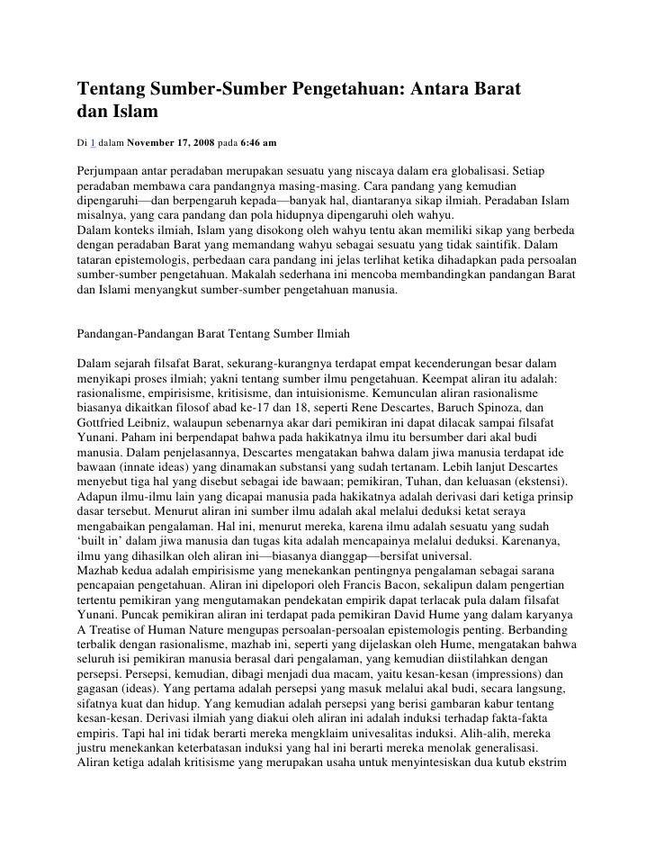 Tentang Sumber-Sumber Pengetahuan: Antara Baratdan IslamDi 1 dalam November 17, 2008 pada 6:46 amPerjumpaan antar peradaba...