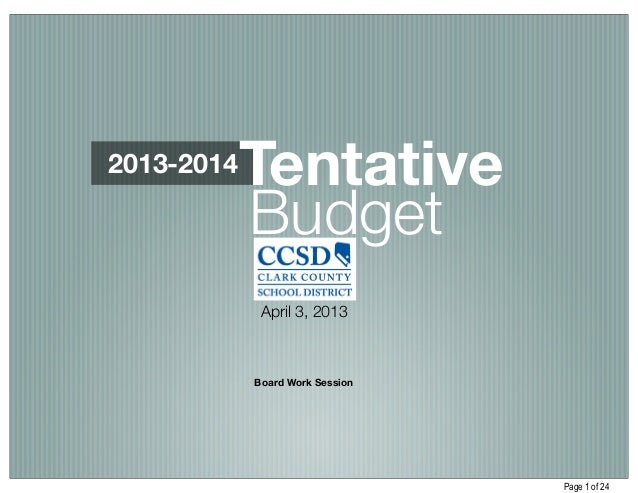 2013-2014   Tentative            Budget             April 3, 2013            Board Work Session                           ...
