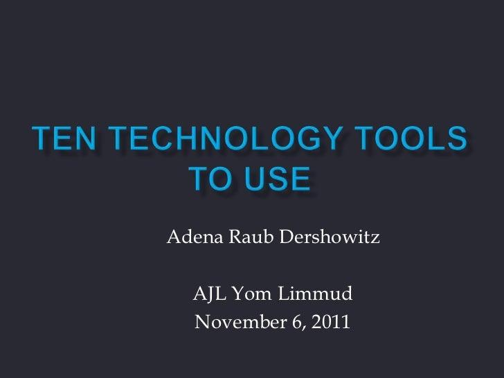 Adena Raub Dershowitz  AJL Yom Limmud  November 6, 2011