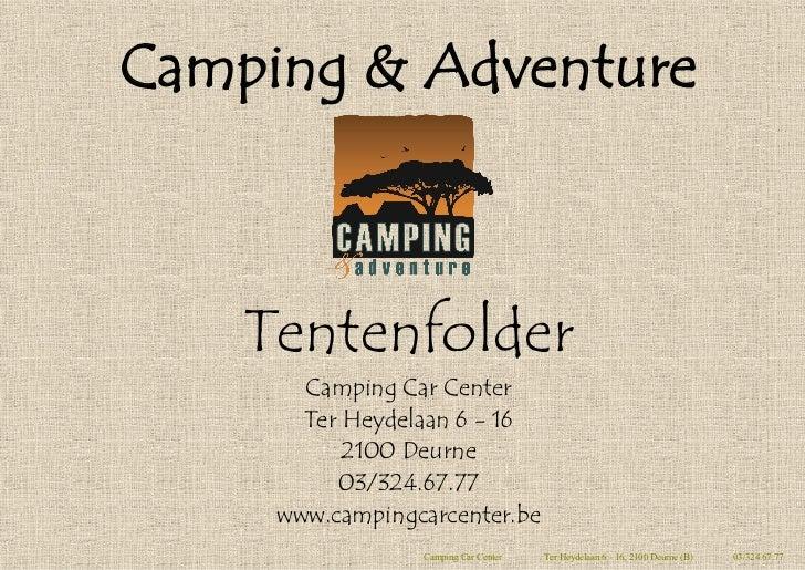 Camping & Adventure    Tentenfolder       Camping Car Center       Ter Heydelaan 6 - 16           2100 Deurne          03/...