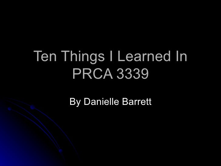 Ten Things I Learned In Prca 3339