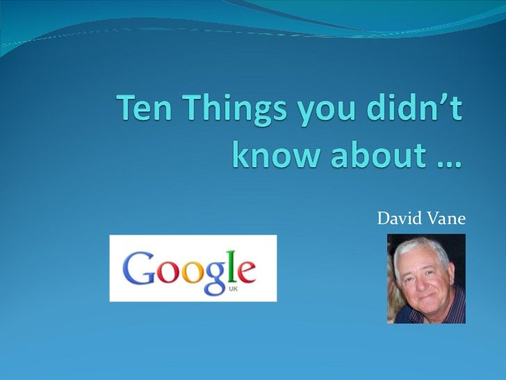 Ten Things You Didn'T Know About Google