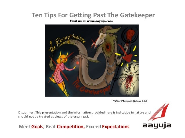 Ten Tips For Getting Past The Gatekeeper