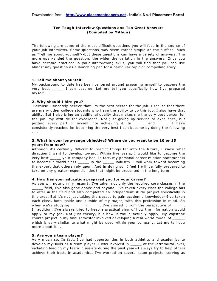 Downloaded from : http://www.placementpapers.net - India's No.1 Placement Portal            Ten Tough Interview Questions ...