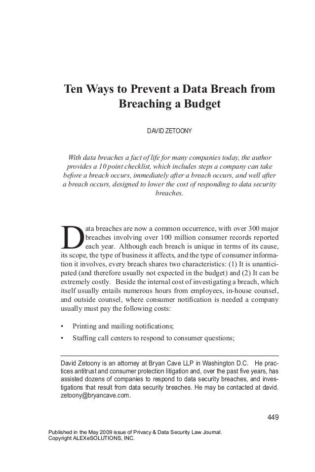 Ten Ways to Prevent a Data Breach from Breaching a Budget DAVID ZETOONY  With data breaches a fact of life for many compan...