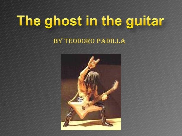 By Teodoro Padilla