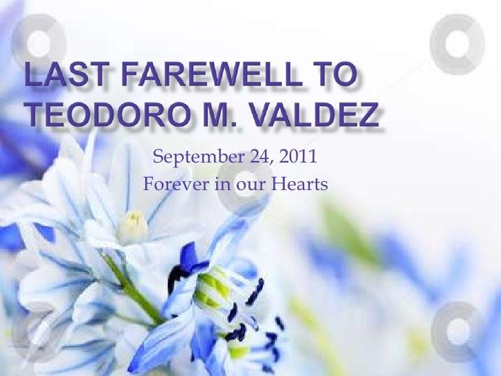 Teodoro M. Valdez's Last farewell at Holy Gardens Pangasinan Memorial Park last September 24, 2011