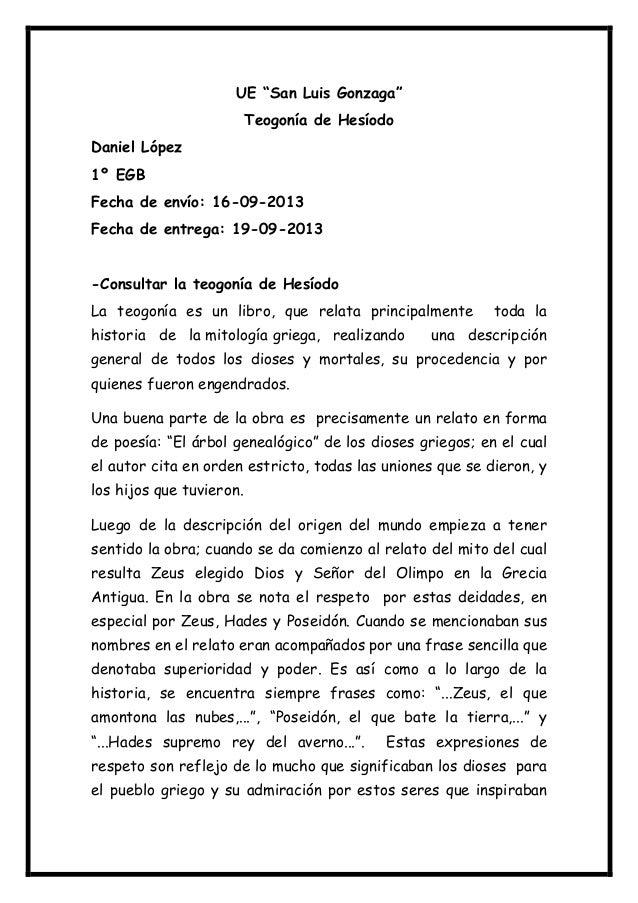 "UE ""San Luis Gonzaga"" Teogonía de Hesíodo Daniel López 1º EGB Fecha de envío: 16-09-2013 Fecha de entrega: 19-09-2013 -Con..."