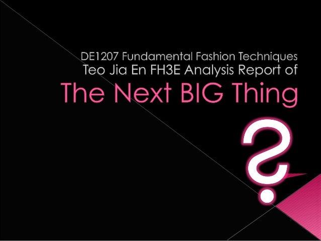Next Big Thing Fashion Trend Presentation 2010