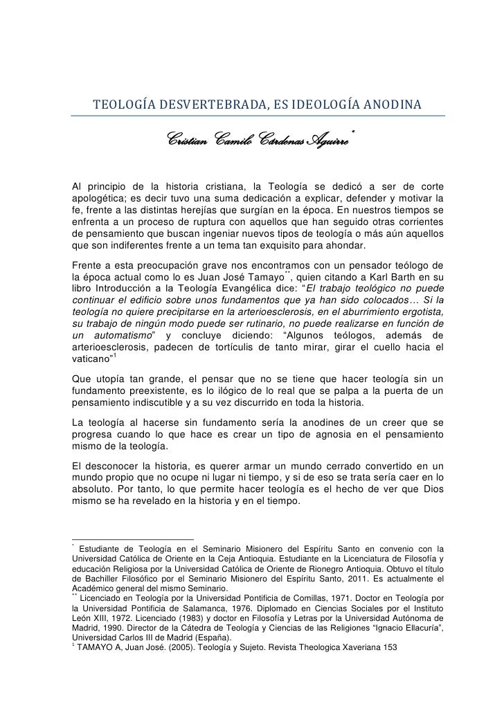 TEOLOGÍA DESVERTEBRADA, ES IDEOLOGÍA ANODINA                       Cristian Camilo Cárdenas Aguirre*Al principio de la his...