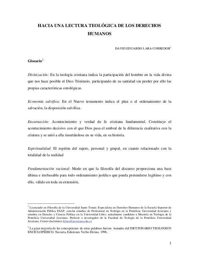 1 HACIA UNA LECTURA TEOLÓGICA DE LOS DERECHOS HUMANOS DAVID EDUARDO LARA CORREDOR1 Glosario2 Divinización: En la teología ...