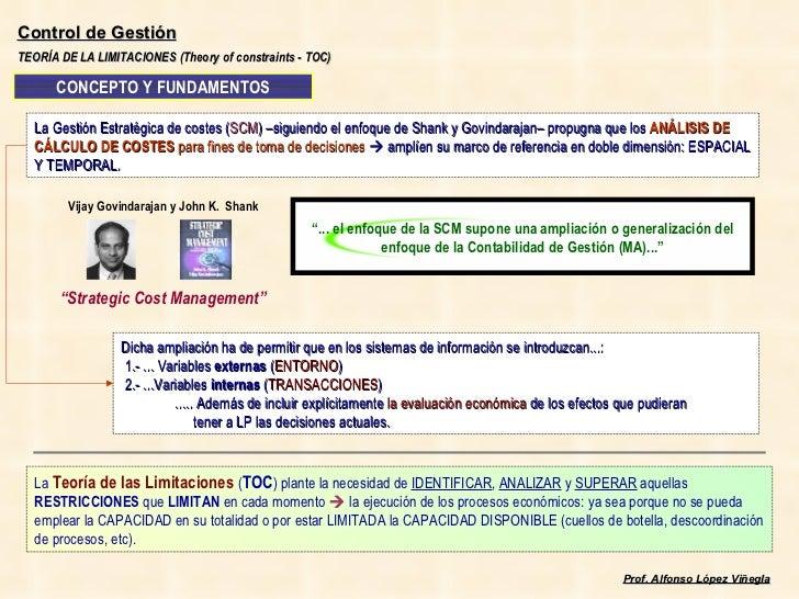 TEORÍA DE LA LIMITACIONES (Theory of constraints - TOC) CONCEPTO Y FUNDAMENTOS La Gestión Estratégica de costes ( SCM ) –s...