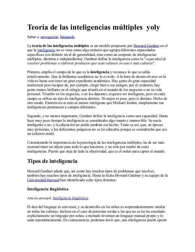 Teoría de las inteligencias múltiples yolySaltar a: navegación, búsquedaLa teoría de las inteligencias múltiples es un mod...