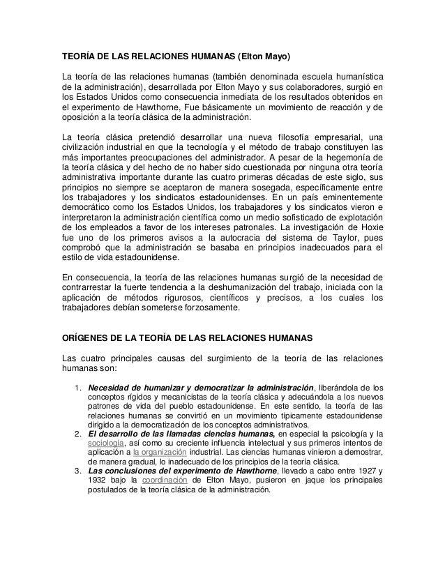 TEORÍA DE LAS RELACIONES HUMANAS (Elton Mayo)La teoría de las relaciones humanas (también denominada escuela humanísticade...