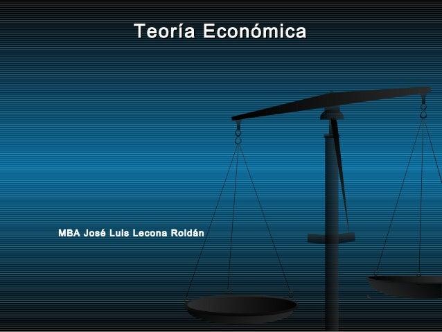 Teoría económica bienvenida y temario sesión 1