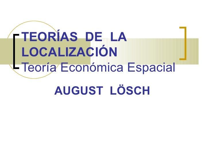Teoría económica espacial   august lösch