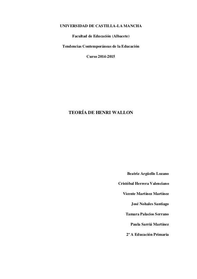 UNIVERSIDAD DE CASTILLA-LA MANCHA Facultad de Educación (Albacete) Tendencias Contemporáneas de la Educación Curso 2014-20...