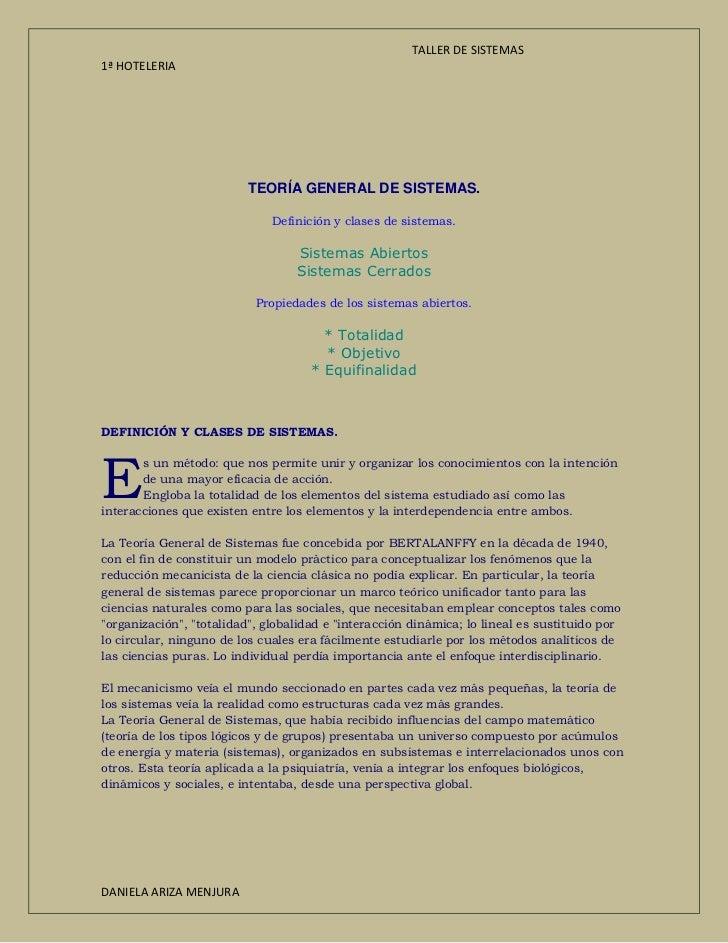 TEORÍA GENERAL DE SISTEMAS.<br />Definición y clases de sistemas.<br />Sistemas AbiertosSistemas Cerrados<br />Propiedades...
