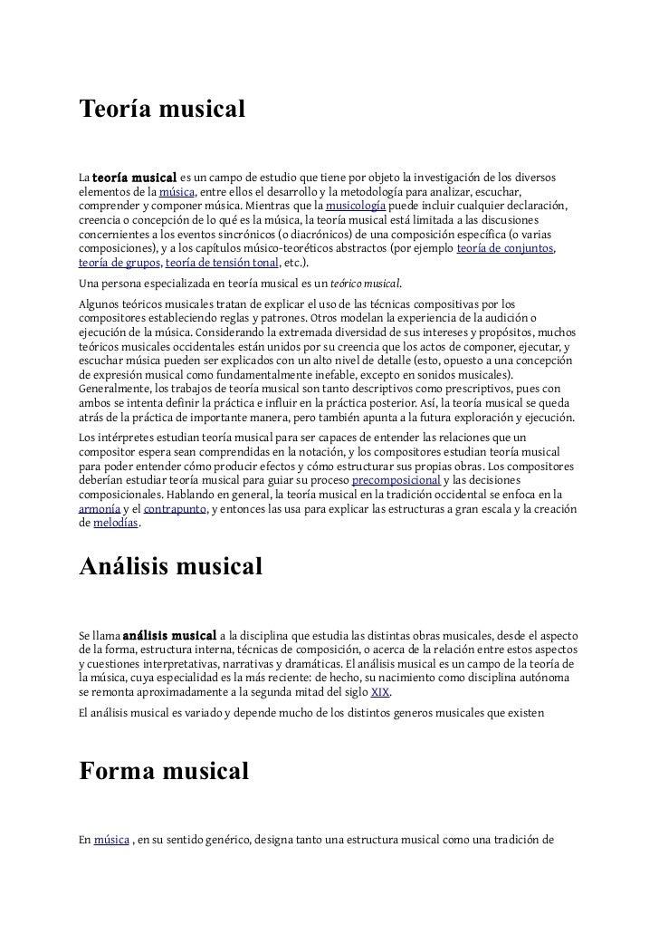 Teoría musicalLa teoría musical es un campo de estudio que tiene por objeto la investigación de los diversoselementos de l...