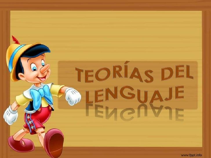 Teorías del lenguaje<br />