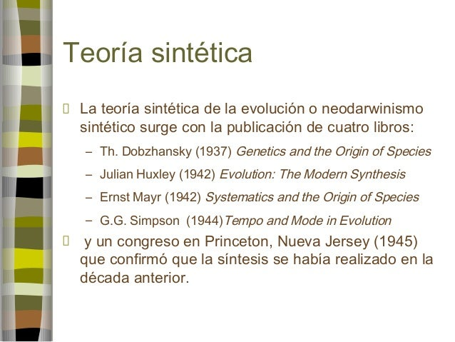 Teoria de la Evolucion Sintetica Teoría Sintética la Teoría