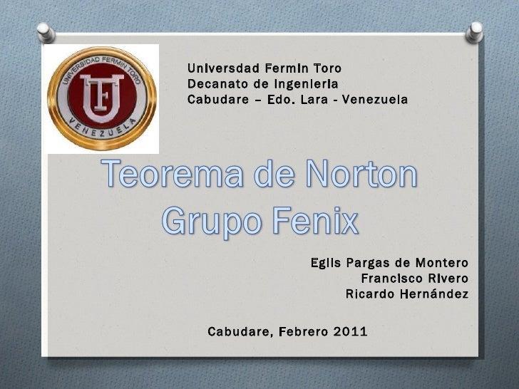 Universdad Fermin Toro Decanato de Ingenieria Cabudare – Edo. Lara - Venezuela Cabudare, Febrero 2011 Eglis Pargas de Mont...