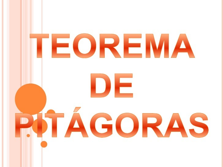 TEOREMA DE PITÁGORAS<br />