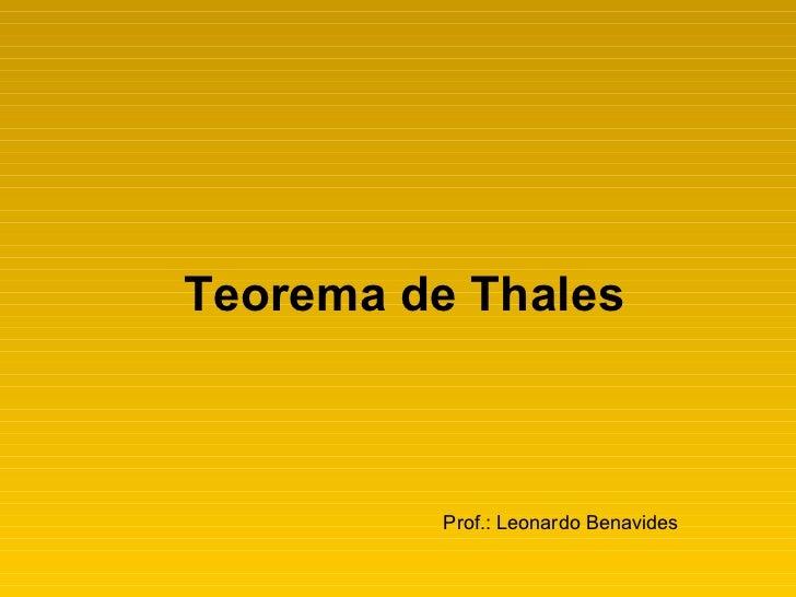 Teorema de Thales Prof.: Leonardo Benavides
