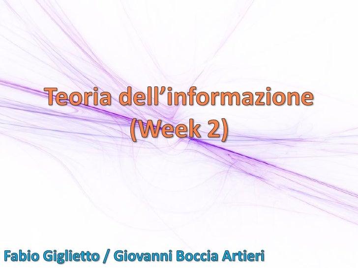 Teoria dell'informazione (week 2)