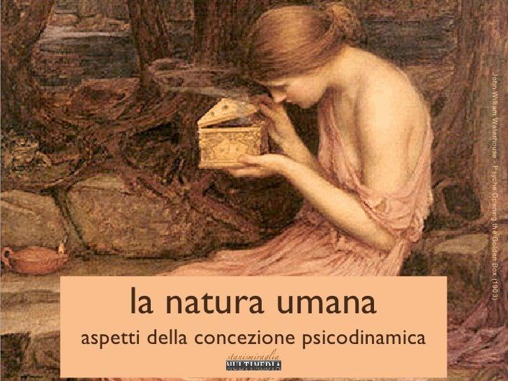 John William Waterhouse - Psyche Opening the Golden Box (1903)      la natura umana aspetti della concezione psicodinamica...