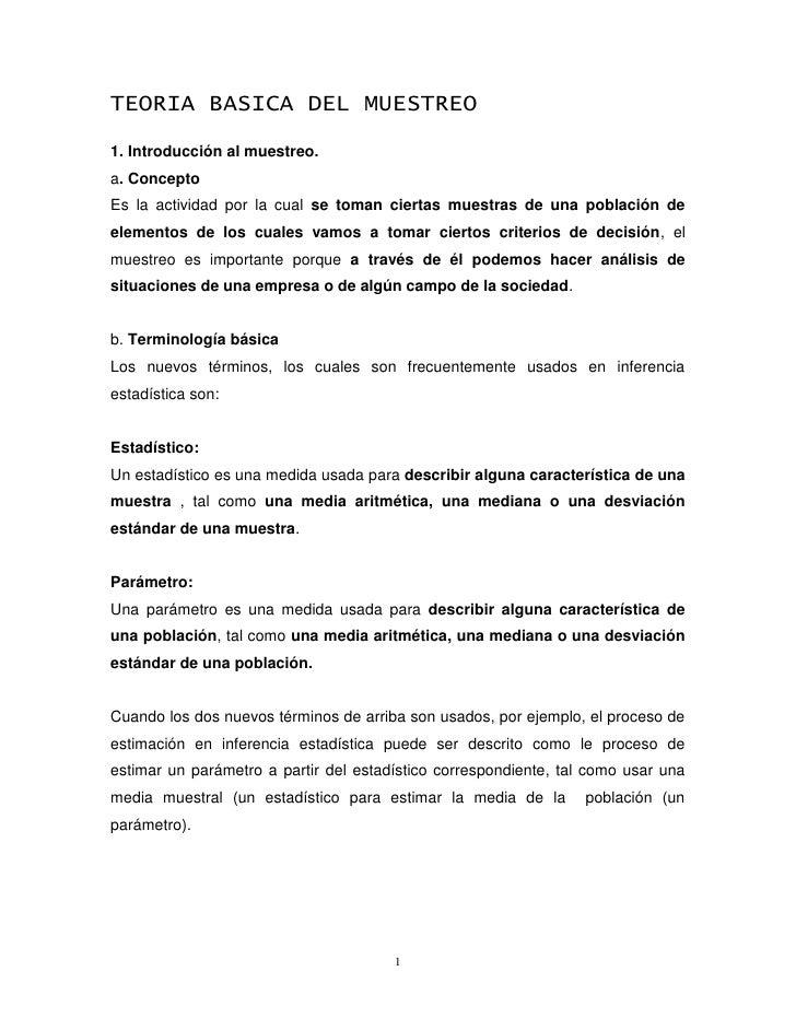 TEORIA BASICA DEL MUESTREO 1. Introducción al muestreo. a. Concepto Es la actividad por la cual se toman ciertas muestras ...
