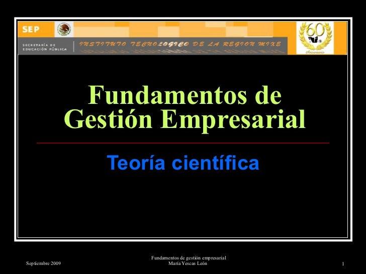 Fundamentos de Gestión Empresarial Teoría científica