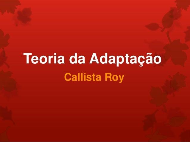 Sister Callista L. Roy