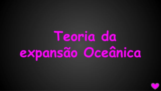 Teoria da expansão Oceânica