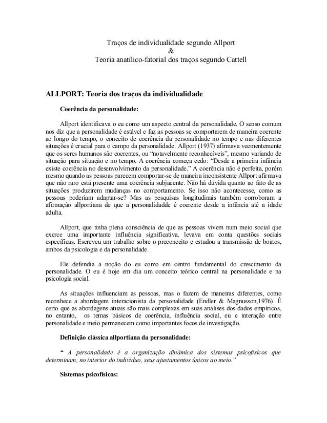 Traços de individualidade segundo Allport & Teoria anatílico-fatorial dos traços segundo Cattell ALLPORT: Teoria dos traço...