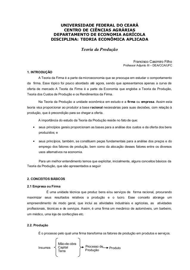 UNIVERSIDADE FEDERAL DO CEARÁ CENTRO DE CIÊNCIAS AGRÁRIAS DEPARTAMENTO DE ECONOMIA AGRÍCOLA DISCIPLINA: TEORIA ECONÔMICA A...
