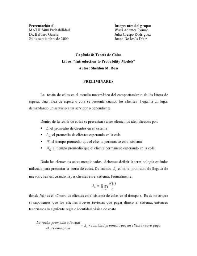Presentación #1 MATH 5400 Probabilidad Dr. Balbino García 24 de septiembre de 2009 Integrantes del grupo: Wadi Adames Romá...