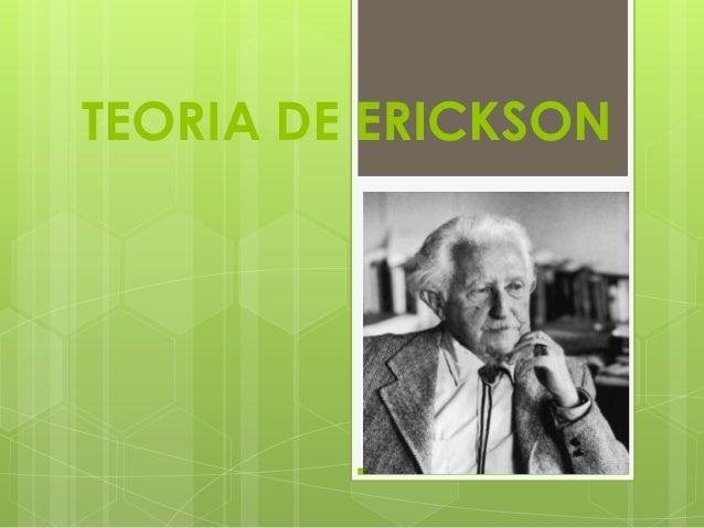 TEORIA DE ERICKSON