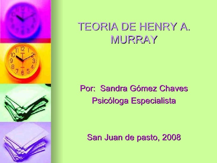 """henry a murray personology 2 """"for me, personality is [a] jungle without boundaries"""" -henry murray trait  theories/theorists ◦ these are theories/ists that reject or make way out of the."""