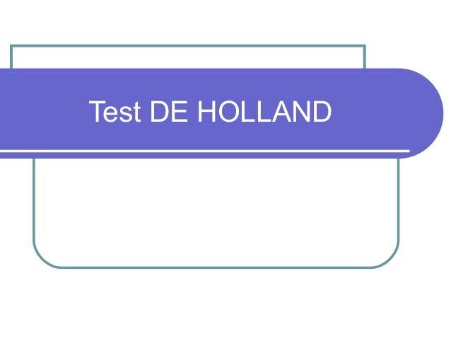 Test DE HOLLAND