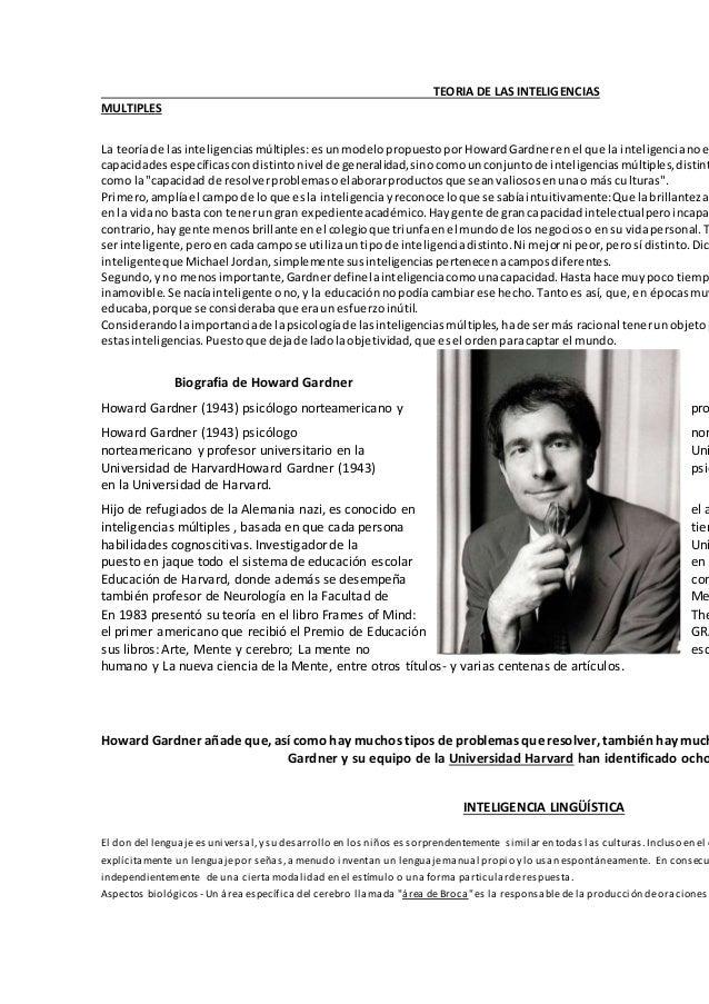 TEORIA DE LAS INTELIGENCIAS MULTIPLES La teoríade lasinteligenciasmúltiples: esunmodelopropuestopor HowardGardnerenel que ...